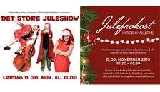 Døren til december sparkes ind med et ordentligt brag af et juleshow i Arden-Hallerne og efterfølgende julefrokost for de voksne