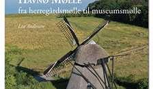 Ny bog om Havnø Mølle og godset Havnø på trapperne